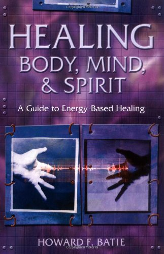 healing-body-mind-spirit-a-guide-to-energy-based-healing