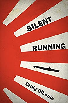 >UPDATED> Silent Running: A Novel Of The Pacific War (Crash Dive Book 2). between Detalles barras mainland Atomic House using Touch