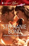 Seduction by the Book, Stephanie Bond, 0373795041