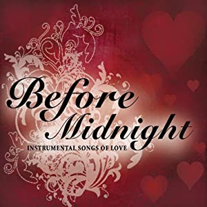 Before Midnight ... Instrumental Songs of Love