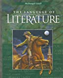 McDougal Littell Language of Literature: Student Edition Grade 8 2006