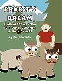 Ernest's Dream, Mary Lou Toska, 1462686621