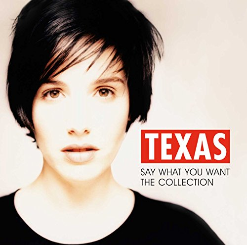 Texas - Say What You Want - The Collection   Texas - Zortam Music