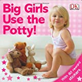 : Big Girls Use the Potty!