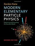 img - for Modern Elementary Particle Physics: Explaining and Extending the Standard Model book / textbook / text book