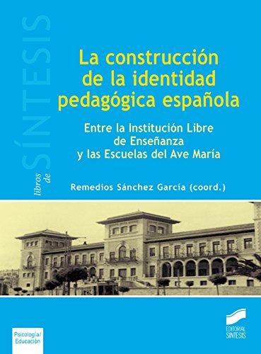 Descargar Libro La Construcción De La Identidad Pedagógica Española Remedios (coordinadora) Sánchez García