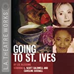 Going to St. Ives (Dramatization) | Lee Blessing