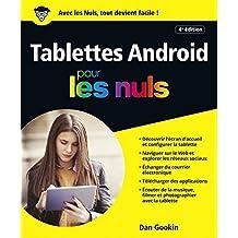 Les Tablettes Android, 4e édition Pour les Nuls (French Edition)