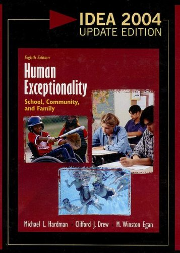 Human Exceptionality: School, Community, and Family, 2004 Update