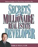 Secrets of a Millionaire Real Estate Developer, Mark B. Weiss, 0793193583
