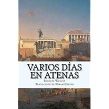 Varios días en Atenas (Spanish Edition)