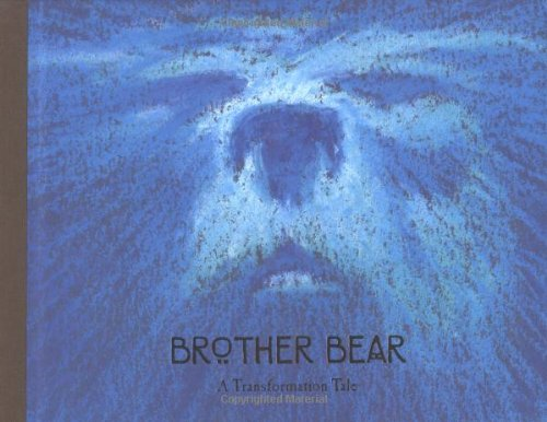 Brother Bear: A Transformation Tale (Welcome Book) by Disney