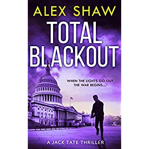 Total Blackout: A gripping, breathtaking, fast-paced SAS action adventure thriller you won't be able to put down (A Jack…
