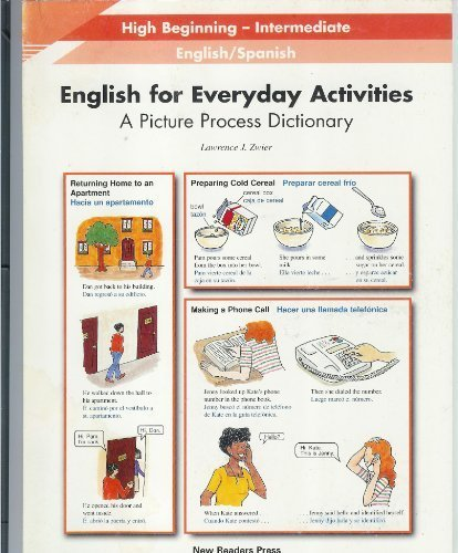English for Everyday Activities: A Picture Process Dictionary, High Beginning-Intermediate, English / Spanish  (English