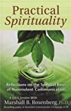 img - for Practical Spirituality: The Spiritual Basis of Nonviolent Communication (Nonviolent Communication Guides) book / textbook / text book