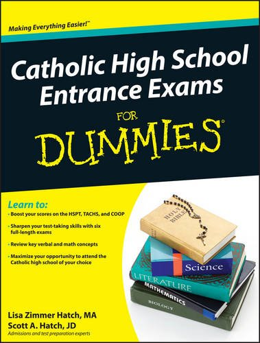 Catholic High School Entrance Exams For Dummies (Valley Entrance)