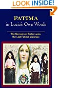 #9: Fatima in Lucia's Own Words: The Memoirs of Sister Lucia, the Last Fatima Visionary