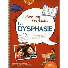 Laisse-moi t'expliquer... La dysphasie