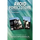 Avoid Foreclosure: Following the S.M.A.R.T.S.T.E.P.S. Plan