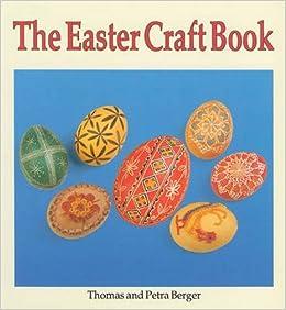 The Easter Craft Book Thomas Berger Petra Berger 9780863151613