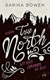 True North - Wo auch immer du bist (Vermont-Reihe, Band 1)