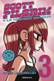 Scott Pilgrim 3: Y la tristeza infinita / & the Infinite Sadnes (Spanish Edition)