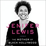 #5: The Mother of Black Hollywood: A Memoir