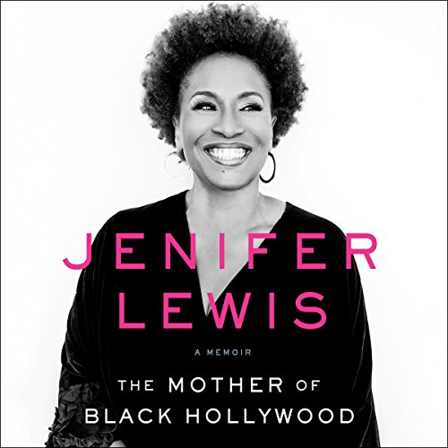 The Mother of Black Hollywood: A Memoir Audiobook [Free Download by Trial] thumbnail