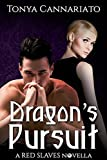 Dragon's Pursuit: A Hotel Paranormal Novella (Red Slaves Book 4)