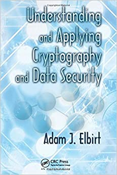 Book Understanding and Applying Cryptography and Data Security