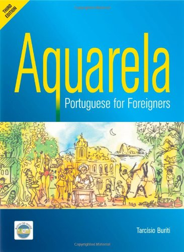 Download NEW-4th Edition (2018) Portuguese Textbook & Audio Files: AQUARELA Portuguese for Foreigners ebook