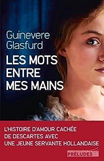 Les mots entre mes mains, Glasfurd, Guinevere