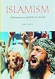 Islamism, John Calvert, 0313338566