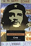 Che, La Vida Por Un Mundo Mejor/ Che, the Life for a Better World (Bestseller) (Spanish Edition)