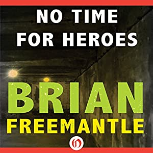 No Time for Heroes Audiobook