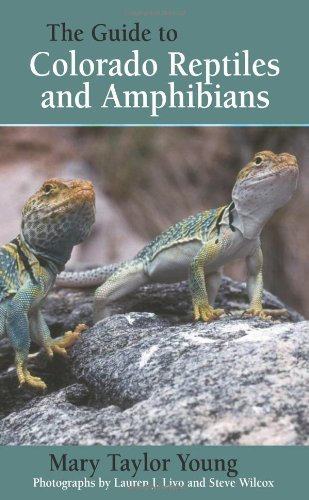 Download The Guide to Colorado Reptiles and Amphibians PDF