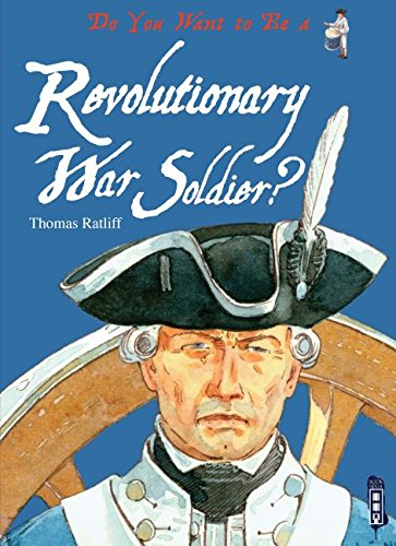 Do You Want to Be a Revolutionary War Soldier? PDF