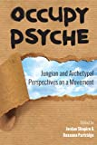 img - for Occupy Psyche: Jungian and Archetypal Perspectives on a Movement book / textbook / text book