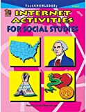 Internet Activities for Social Studies, Kathleen Kopp, 1576904032