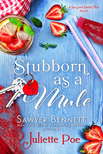 Stubborn as a Mule (The Sex and Sweet Tea Series Book 2) by [Poe, Juliette]