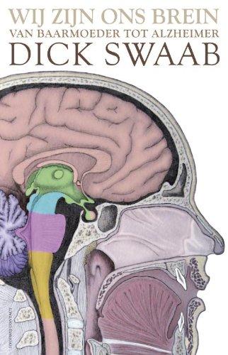 Wij zijn ons brein / druk 25: van baarmoeder tot alzheimer
