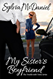 My Sister's Boyfriend: A Short Contemporary Romantic Comedy (The Trouble With Twins Romance Series Book 1) (English Edition)