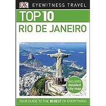 Top 10 Rio de Janeiro (DK Eyewitness Travel Guide)
