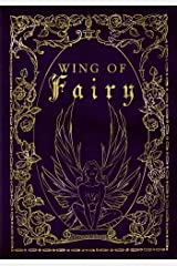 Wing of Fairy: A Beautiful Writing Journal for Creative Inspiration (Magical Ingredients Fantasy Journal) Paperback