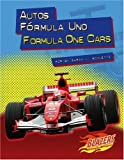 img - for Autos Formula Uno / Formula One Cars (Caballos de fuerza / Horsepower) (Multilingual Edition) book / textbook / text book