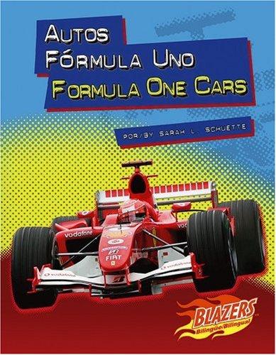 Autos Formula Uno / Formula One Cars (Caballos de fuerza / Horsepower) (Multilingual Edition)
