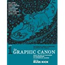 The Graphic Canon, Vol. 1: From the Epic of Gilgamesh to Shakespeare to Dangerous Liaisons (The Graphic Canon Series)