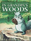 img - for In Grandpa's Woods book / textbook / text book