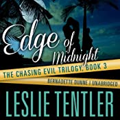 Edge of Midnight: Chasing Evil, Book 3 | Leslie Tentler