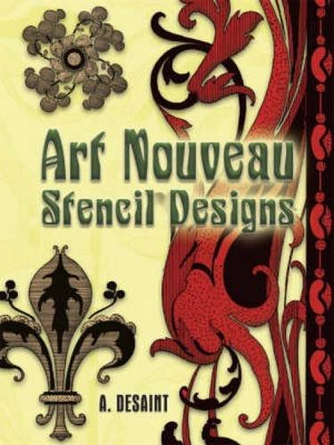 Art Nouveau Stencil Designs (Dover Pictorial Archive)